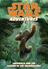 Star Wars Adventures: Chewbacca and the Slavers of the Shadowlands image