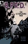 B.P.R.D.: The Ectoplasmic Man image