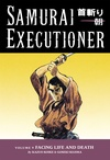 Samurai Executioner Volume 9: Facing Life and Death image