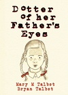 Dotter of Her Father's Eyes image