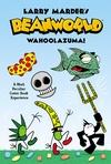 Larry Marder's Beanworld Book 1: Wahoolazuma! image