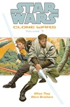 Star Wars: Clone Wars Volume 7—When They Were Brothers image