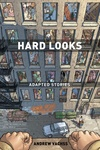 Hard Looks: The Adapted Stories of Andrew Vachss image