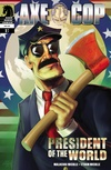 Axe Cop: President of the World #1 image