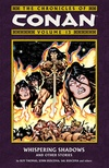 Chronicles of Conan Volume 13: Whispering Shadows and Other Stories image