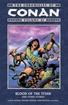 The Chronicles of Conan Volume 21: Blood of the Titan and Other Stories image