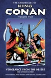 Chronicles of King Conan vol. 2: Vengeance from the Desert and Other Stories image