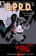 B.P.R.D.: The Universal Machine #3 image
