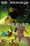 The Adventures of Dr. McNinja Volume 2: Time Fist image