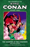 The Chronicles of King Conan Volume 03: The Haunter of the Cenotaph and Other Stories image