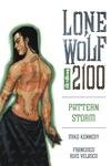 Lone Wolf 2100 Vol 3: Pattern Storm image
