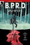 B.P.R.D.: Vampire #1 image