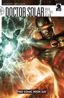 Doctor Solar, Man of the Atom: Free Comic Book Day Issue image
