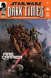 Star Wars: Dark Times—Fire Carrier #3 image