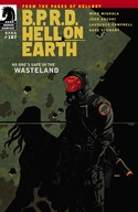B.P.R.D. Hell on Earth #107: Wasteland—Part 1 image