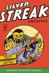 Silver Streak Archives Volume 1 image