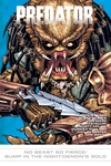 Predator: No Beast So Fierce/Bump in Night/Demon's Gold image