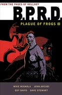 B.P.R.D.: Plague of Frogs Volume 3 image