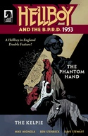 Hellboy and the B.P.R.D.: 1953--The Phantom Hand & the Kelpie image