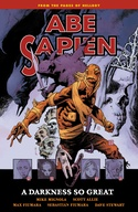 Abe Sapien Volume 6: A Darkness So Great image