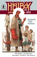 Hellboy and the B.P.R.D.: 1953—Beyond the Fences #1-3 Bundle image