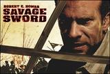 Robert E. Howard's Savage Sword
