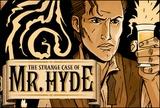 The Strange Case of Mr. Hyde