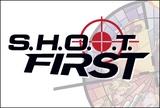 S.H.O.O.T. First