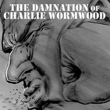 Damnation of Charlie Wormwood