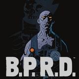 B.P.R.D.