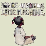 Once Upon a Time Machine