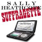 Sally Heathcote, Suffragette