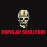 Popular Skullture: The Skull Motif in Pulps, Paperbacks, and Comics