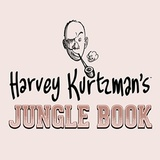 Harvey Kurtzman's Jungle Book: Essential Kurtzman